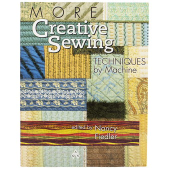 More Creative Sewing Techniques Book by Nancy Fielder
