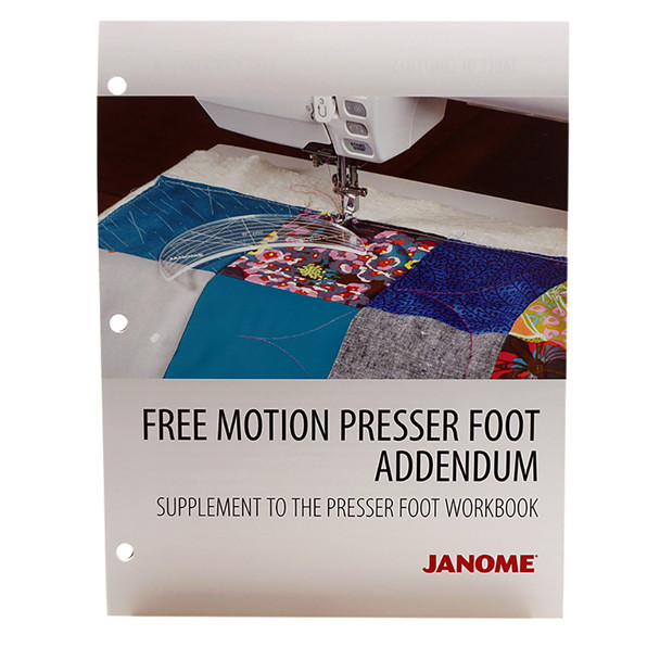 Presser Foot Workbook Free Motion Quilting Addendum