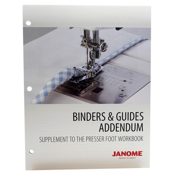 Janome Presser Foot Workbook Binders and Guides Addendum