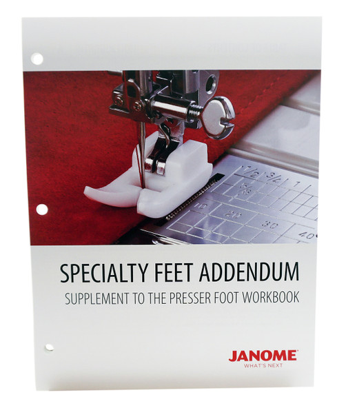 Janome Specialty Feet Workbook Addendum