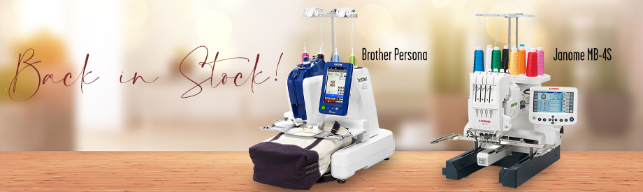 Brother Persona and Janome MB4S back in stock