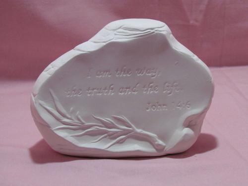 Ceramic Bisque Rock John 14:6 Prayer pyop unpainted ready to paint diy