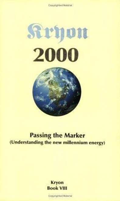Passing the Marker, Kryon Book VIII