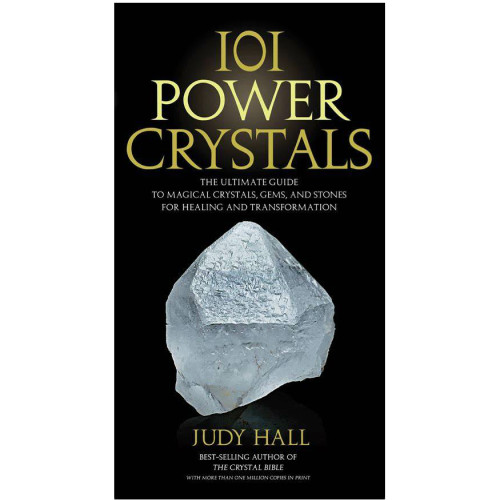 101 Power Crystals: The Ultimate Guide to ...