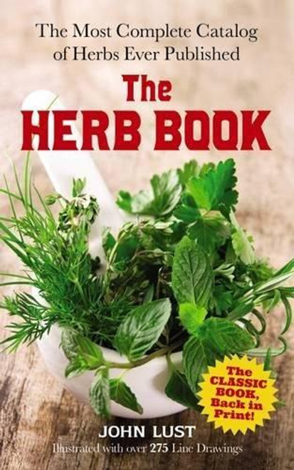 The Herb Book - The Most Complete Catalog...