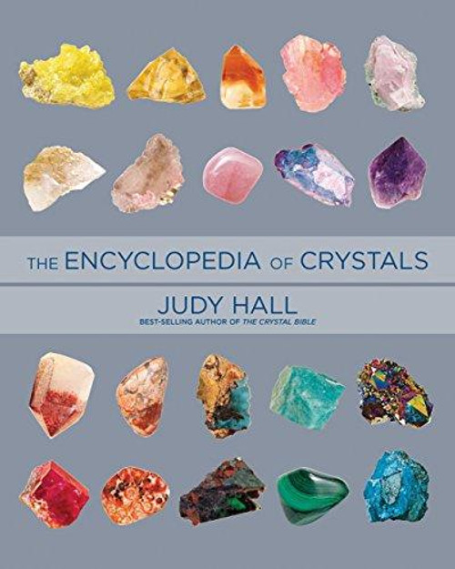 The Encyclopedia of Crystals, Revised and Expan..