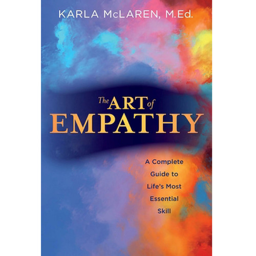The Art of Empathy: A Complete Guide to Life's ...