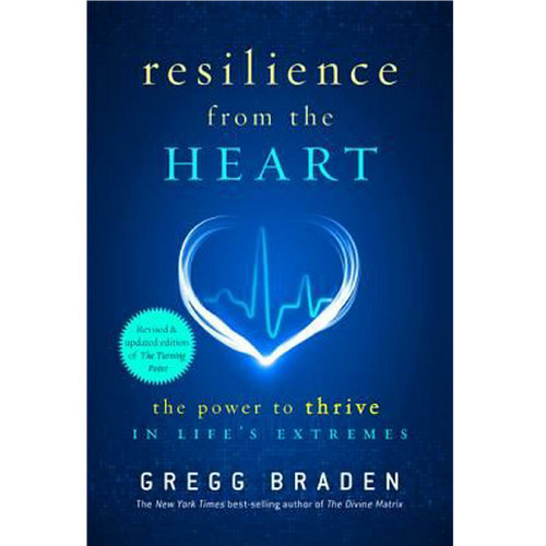 Resilience From the Heart: The power to thrive ...