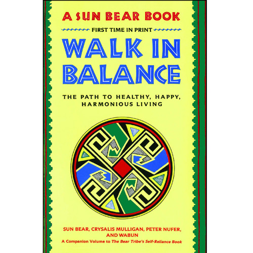 Walk In Balance: The Path to Healthy, Happy ...