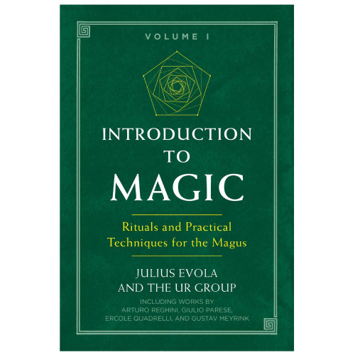 Introduction to Magic VOL 1 - Julius Evola and The UR Group