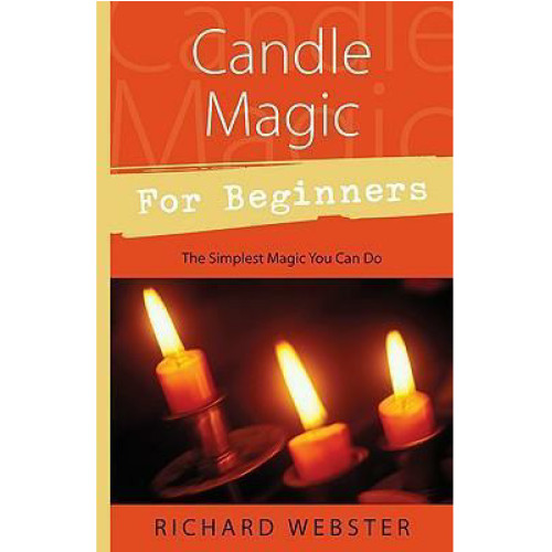 Candle Magic for Beginners -  Richard Webster
