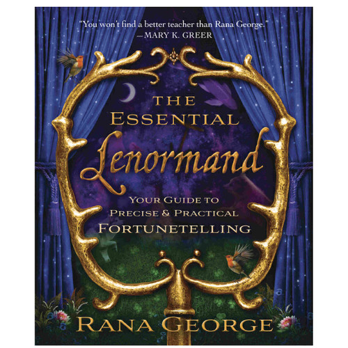 The Essential Lenormand By Rana George
