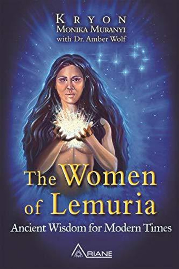 The Women of Lemuria: Ancient Wisdom for Modern...