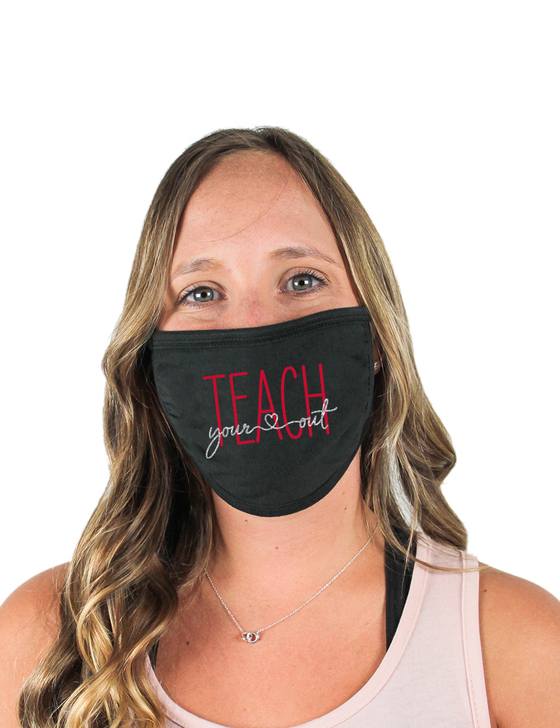 Teach Your Heart Out Cloth Face Covering (Black)
