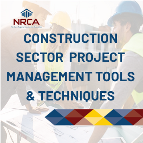 Construction sector project management tools and techniques construction course