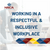 Working in a Respectful & Inclusive Workplace