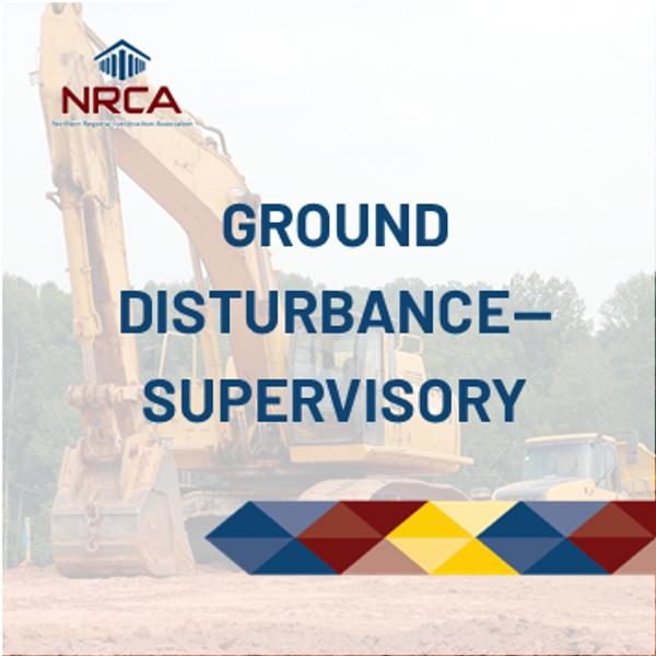 Ground Disturbance - Supervisory - Online Construction Course