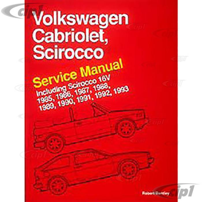 ACC-C30-9651 - (VS93) 85-93 SCIROCCO & CABRIOLET INC 16V BENTLEY SERVICE MANUAL - SOLD EACH