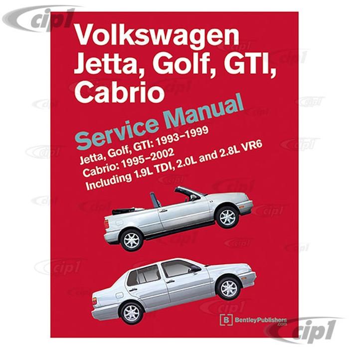 ACC-C30-9658 - (VG99) 93-99 JETTA / GOLF / GTI & CABRIO BENTLEY SERVICE MANUAL - SOLD EACH