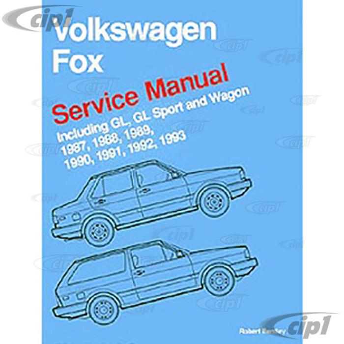 ACC-C30-9662 - (VF93) 87-93 FOX SEDAN & WAGON BENTLEY SERVICE MANUAL - SOLD EACH