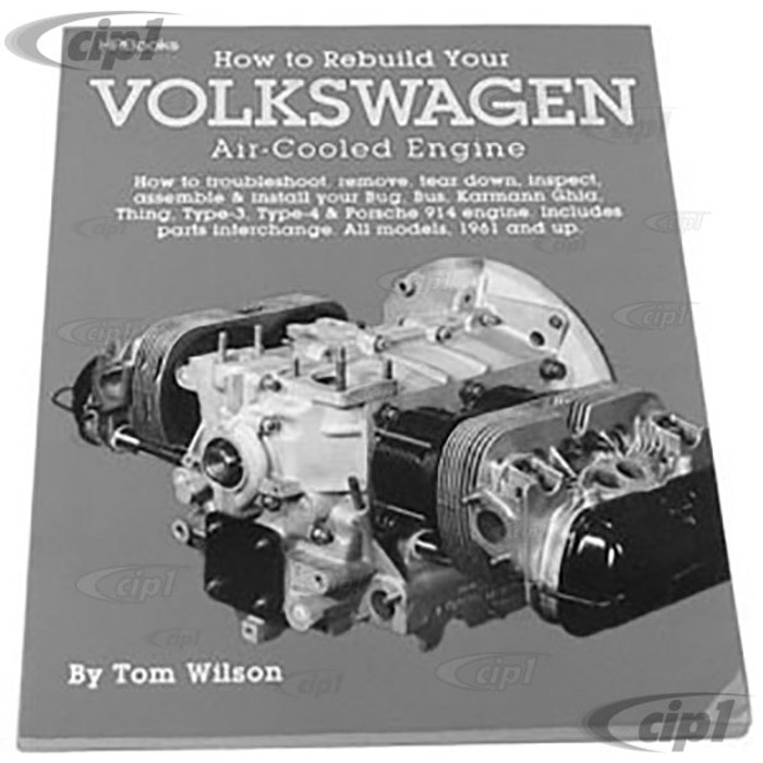 ACC-C10-9690 - HOW TO REBUILD YOUR VOLKSWAGEN AIR COOLED ENGINE