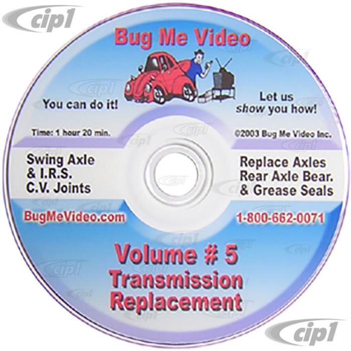 ACC-C10-9604-DVD - BUG-ME DVD VERSION - VOL-5  TRANSMISSION REPLACEMENT