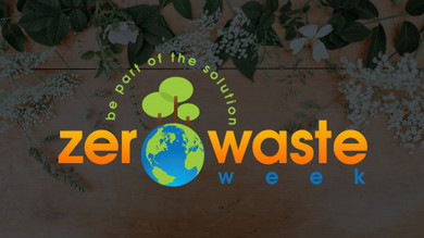 How to get involved with Zero Waste Week