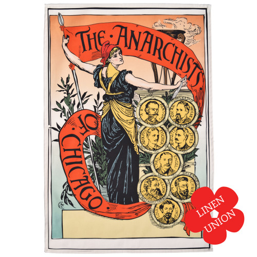 The Anarchists of Chicago Linen Union Tea Towel
