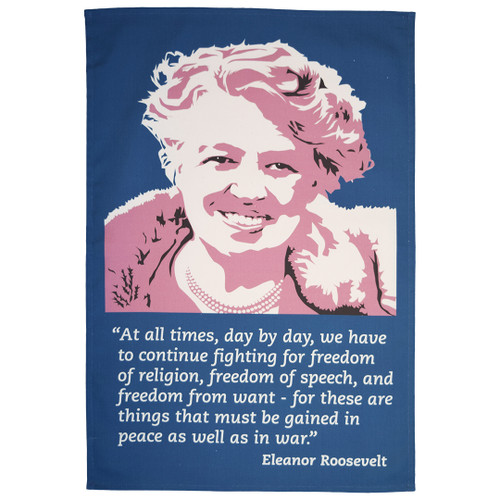Eleanor Roosevelt Tea Towel
