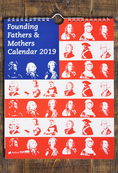 Founding Fathers & Mothers Calendar 2019