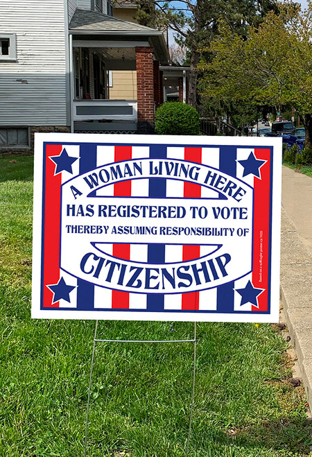 A Woman Registered to Vote Yard Sign