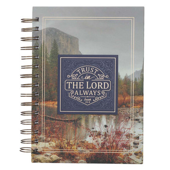 Trust In The Lord Always Journal