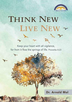 Think New Live New - Dr Arnold Mol