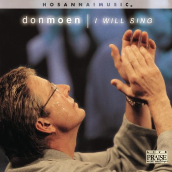 CD  I will sing by Don Moen