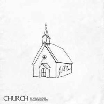 CD Church by Jesus Culture (Volume 1 & 2)