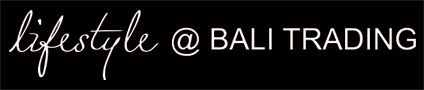 lifestyle @ BALI TRADING