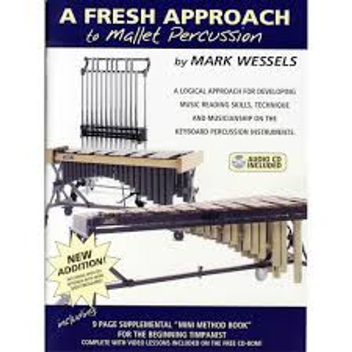 A Fresh Approach to Mallets; Mark Wessels