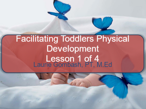 Course Image For Facilitating Toddlers Physical Development