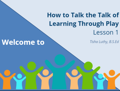 Course Image for How to Talk the Talk of Learning Through Play