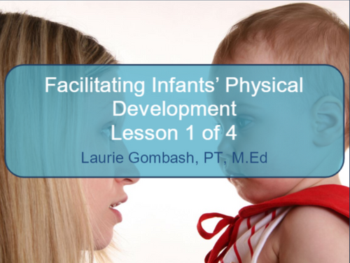 Course Image for Facilitating Infants Physical Development