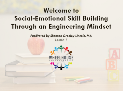 Course Image for Social Emotional Skill Building Through an Engineering Mindset