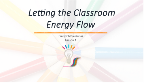 Course Image for Letting the Classroom Energy Flow