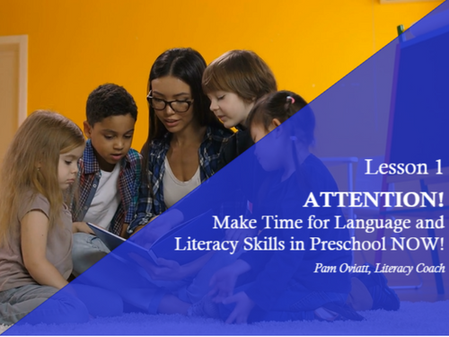 Course Image for Attention! Make Time for Language & Literacy Skills in Preschool NOW!