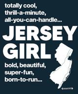 The Jersey Girl New Jersey Women's Fashion T-Shirt
