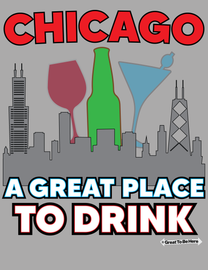 """The Chicago """"A Great Place to Drink"""" Unisex/Mens Fashion T-Shirt"""