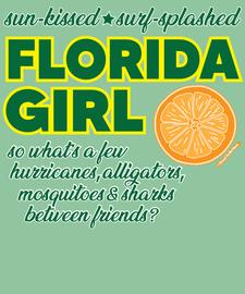 The Florida Girl Women's Fashion T-Shirt