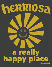 """The Hermosa Beach """"A Really Happy Place"""" Mens/Unisex Fashion T-Shirt"""