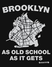 "The Brooklyn ""As Old School As It Gets"" Mens/Unisex Fashion T-Shirt"