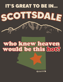 The Scottsdale Great To Be Here Men's/Unisex T-Shirt