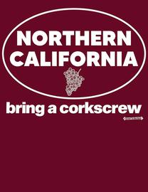 "The Northern California ""Bring a Corkscrew"" Women's Fashion T-Shirt"